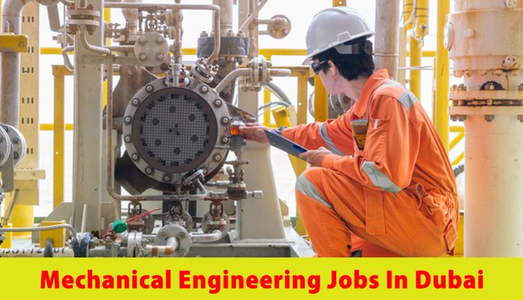 mechanical engineering jobs in dubai